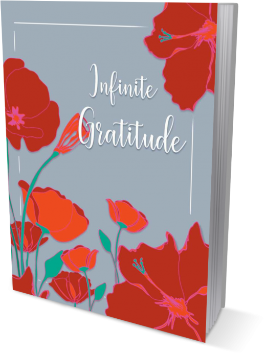 Infinite Gratitude | A Gratitude and Affirmation Journal front cover view in the color of white title on grey book cover, surrounded by a vibrant pink and orange poppy graphics .