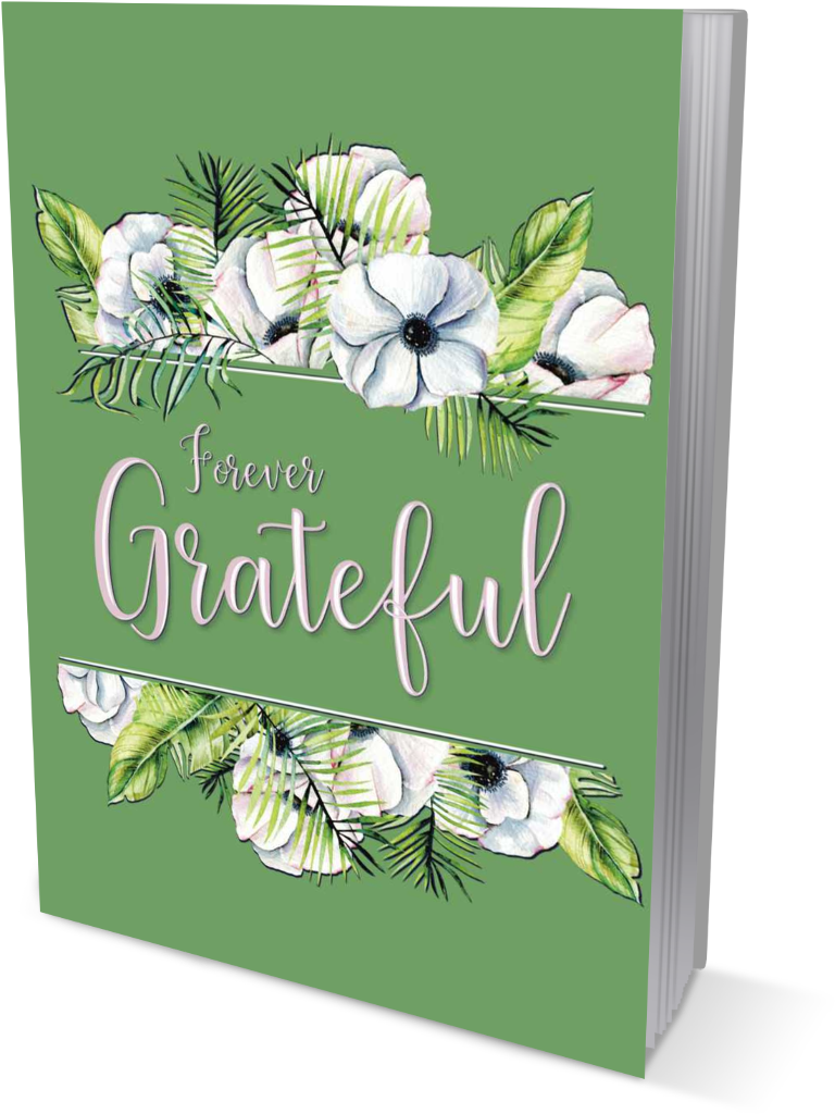 Forever Grateful | A Gratitude and Affirmation Journal front cover view in the color of pink title on green book cover, within a floral watercolor painting graphic.