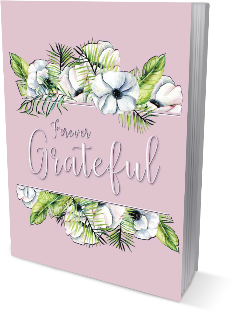 Forever Grateful | A Gratitude and Affirmation Journal front cover view in the color of pink title on pink book cover, within a floral watercolor painting graphic.