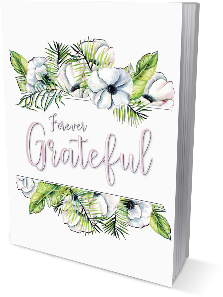 Forever Grateful | A Gratitude and Affirmation Journal front cover view in the color of pink title on white book cover, within a floral watercolor painting graphic.